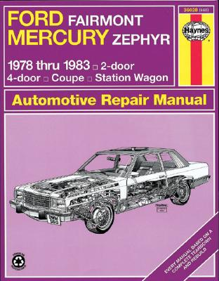 Ford Fairmont Mercury Zephyr 1978-1983 (Haynes Manuals) Cover Image