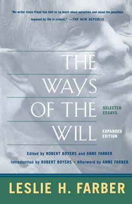 The Ways Of The Will: Selected Essays, Expanded Edition Cover Image