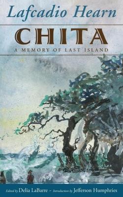 Chita: A Memory of Last Island (Banner Books) Cover Image