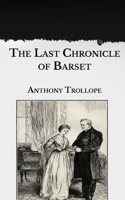 The Last Chronicle of Barset Cover Image