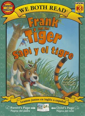 Frank and the Tiger/Sapi y El Tigre (We Both Read - Level K-1) Cover Image