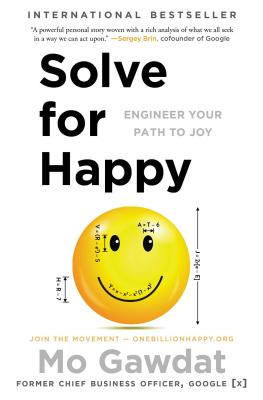 Solve for Happy: Engineer Your Path to Joy Cover Image