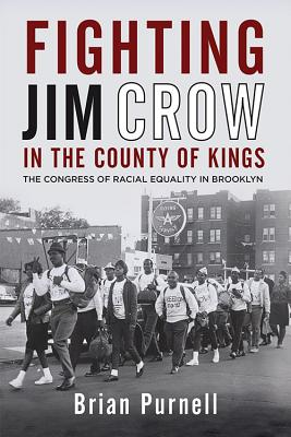 Cover for Fighting Jim Crow in the County of Kings
