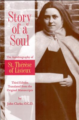 Story of a Soul: The Autobiography of St. Therese of Lisieux Cover Image