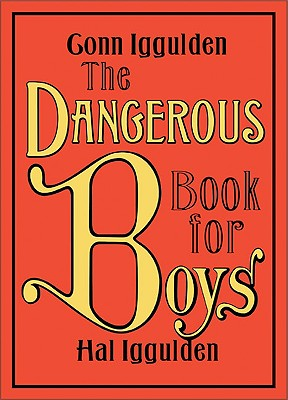 Cover for The Dangerous Book for Boys