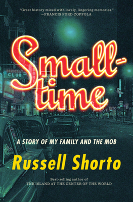 Smalltime: A Story of My Family and the Mob Cover Image