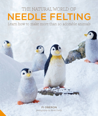 Cover for The  Natural World of Needle Felting