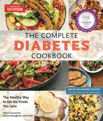 The Complete Diabetes Cookbook: The Healthy Way to Eat the Foods You Love (The Complete ATK Cookbook Series) Cover Image