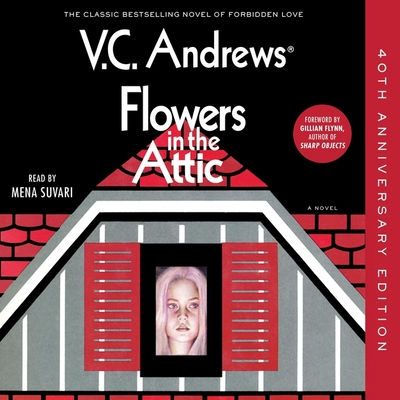Flowers in the Attic: 40th Anniversary Edition Cover Image