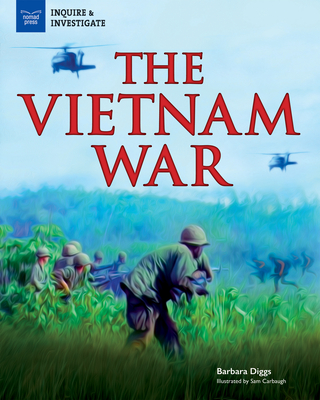 The Vietnam War (Inquire & Investigate) Cover Image