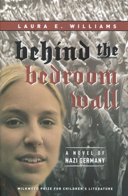 Behind the Bedroom Wall (Historical Fiction for Young Readers) Cover Image
