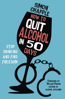 How to Quit Alcohol in 50 Days: Stop Drinking and Find Freedom Cover Image