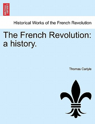 The French Revolution: A History. Vol. III Cover Image