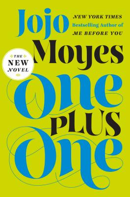 One Plus One (Hardcover) By Jojo Moyes