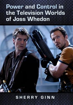 Power and Control in the Television Worlds of Joss Whedon Cover