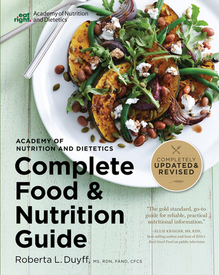 Academy of Nutrition and Dietetics Complete Food and Nutrition Guide, 5th Ed Cover Image