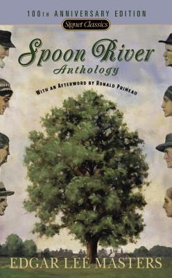 Spoon River Anthology: 100th Anniversary Edition Cover Image