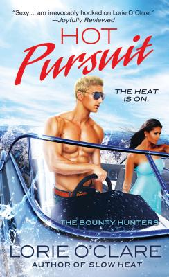 Hot Pursuit: The Bounty Hunters (Bounty Hunters Series #6) Cover Image