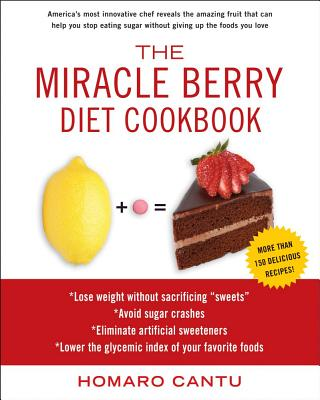 The Miracle Berry Diet Cookbook Cover