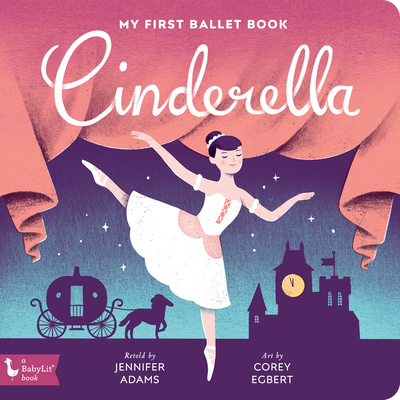 Cinderella: My First Ballet Book Cover Image