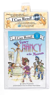 Cover for Fancy Nancy at the Museum Book and CD (I Can Read Level 1)