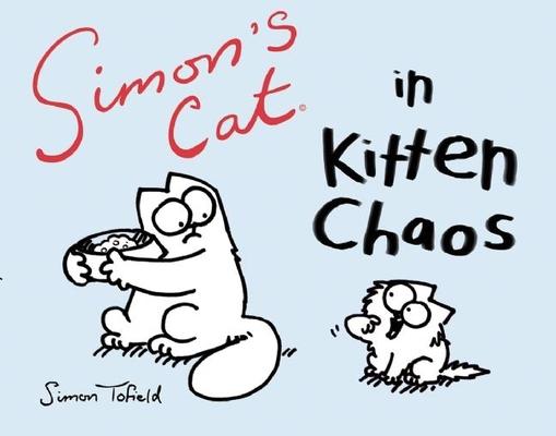 Simon's Cat in Kitten Chaos Cover