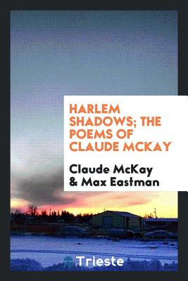 Harlem Shadows; The Poems of Claude McKay Cover Image