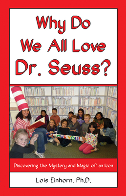Why Do We All Love Dr. Seuss? Cover