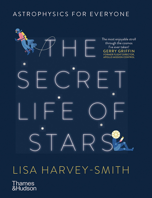 The Secret Life of Stars: Astrophysics for Everyone Cover Image