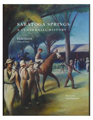 Saratoga Springs: A Centennial History Cover Image