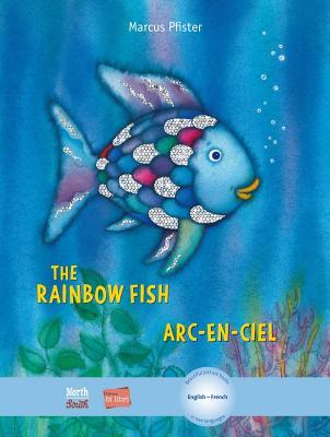 The Rainbow Fish Bi:libri - Eng/French (Rainbow Fish (North-South Books)) Cover Image
