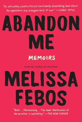 Cover Image for Abandon Me: Memoirs