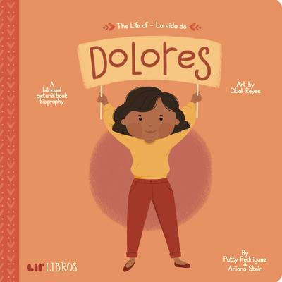The Life of / La Vida de Dolores Cover Image