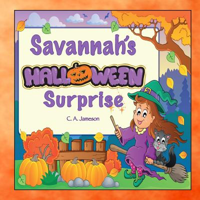 Savannah's Halloween Surprise (Personalized Books for Children) Cover Image