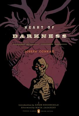 Heart of Darkness: (Penguin Classics Deluxe Edition) (Penguin Classics Deluxe Editions) Cover Image