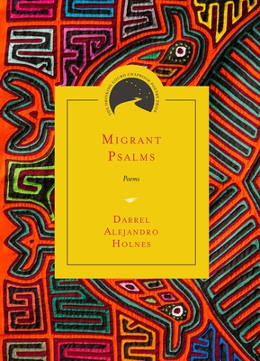 Migrant Psalms: Poems (Drinking Gourd Chapbook Poetry Prize) Cover Image