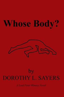 Whose Body?: A Lord Peter Wimsey Novel Cover Image