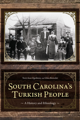 South Carolina's Turkish People: A History and Ethnology Cover Image