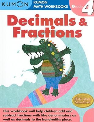 Decimals & Fractions, Grade 4 (Kumon Math Workbooks) Cover Image