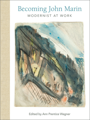 Becoming John Marin: Modernist at Work Cover Image