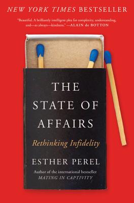 The State of Affairs: Rethinking Infidelity Cover Image