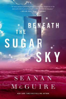 Beneath the Sugar Sky (Wayward Children #3) Cover Image