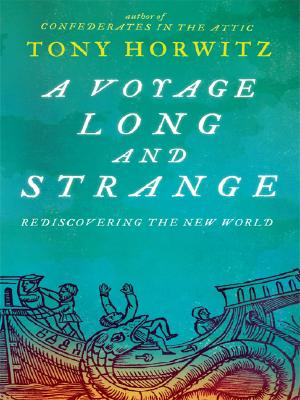 A Voyage Long and Strange: Rediscovering the New World Cover Image