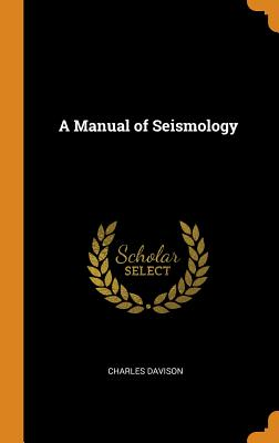 A Manual of Seismology Cover Image