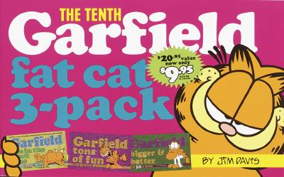 Garfield Fat Cat 3-Pack #10: Contains: Garfield Life in the Fat Lane (#28); Garfield Tons of Fun (#29); Garfield Bigger and Better (#30)) Cover Image