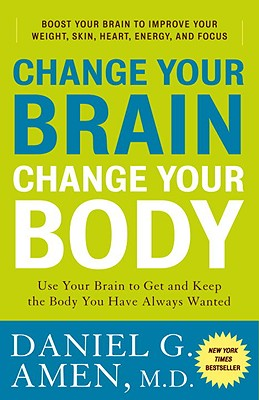 Change Your Brain, Change Your Body Cover