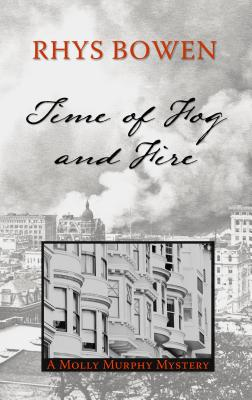 Time of Fog and Fire (Molly Murphy Mysteries) Cover Image