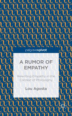 A Rumor of Empathy: Rewriting Empathy in the Context of Philosophy Cover Image