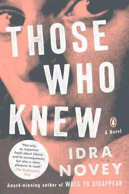 Those Who Knew: A Novel Cover Image