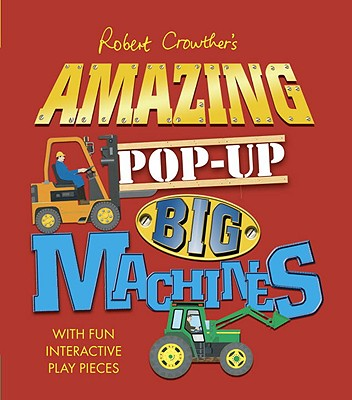 Amazing Pop-Up Big Machines Cover